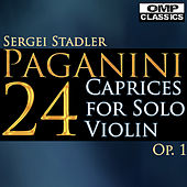 Paganini: 24 Caprices for Solo Violin, Op. 1 by Sergei Stadler