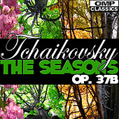 Play & Download Tchaikovsky: The Seasons, Op. 37b by Yevgeni Svetlanov | Napster