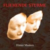 HInter Masken (Re-Issue) by Fliehende Stürme