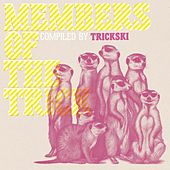 Member Of The Trick - Compiled By Trickski by Various Artists