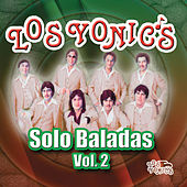 Solo Baladas Vol.2 by Los Yonics