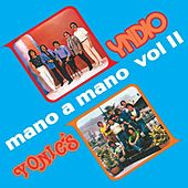 Play & Download Mano A Mano Volumen 2 by Various Artists | Napster