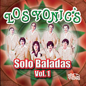 Solo Baladas Vol.1 by Los Yonics