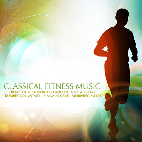 Classical Fitness Music by David Moore
