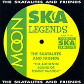 Play & Download The Authentic Sound of Tommy Mccook by The Skatalites | Napster