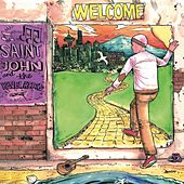 Play & Download Welcome by Saint John and the Revelations | Napster