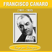 Play & Download (1931-1932) by Francisco Canaro | Napster
