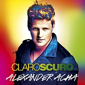 Play & Download Claroscuro by Alexander Acha | Napster