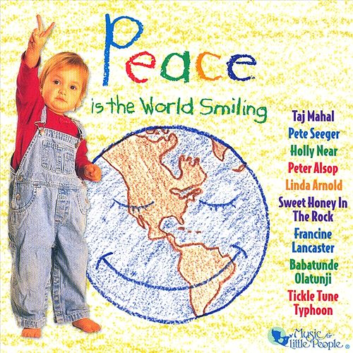 Play & Download Peace Is The World Smiling by Various Artists | Napster