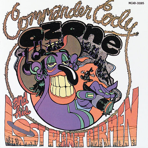Lost In The Ozone by Commander Cody