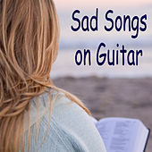 Play & Download Sad Songs on Guitar by The O'Neill Brothers Group | Napster