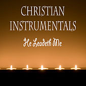 Play & Download Christian Instrumentals: He Leadeth Me by The O'Neill Brothers Group | Napster