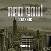 Neo Soul Classic, Vol. 3 von Various Artists