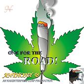 One for the Road! by Anthony B