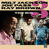 Play & Download The Big Three by Milt Jackson | Napster