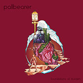 Play & Download Foundations of Burden by Pallbearer | Napster