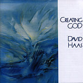 Play & Download Creating God by David Haas | Napster