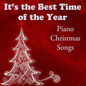 Play & Download It's the Best Time of the Year: Piano Christmas Songs by The O'Neill Brothers Group | Napster