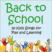 Back to School: 20 Kids Songs for Play and Learning by Tumble Tots