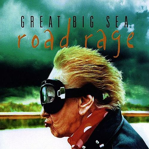 Road Rage by Great Big Sea