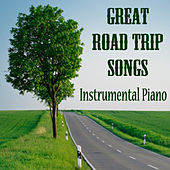 Play & Download Great Road Trip Songs on Instrumental Piano by The O'Neill Brothers Group | Napster
