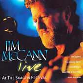 Live at the Skagen Festival by Jim McCann