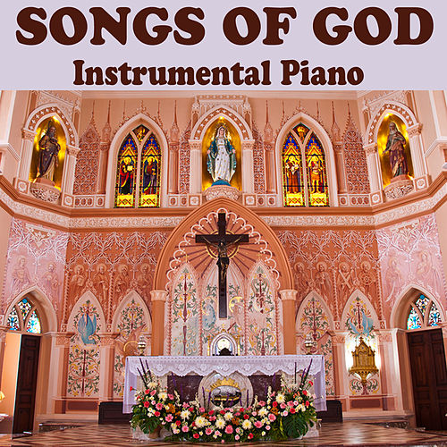 Play & Download Songs of God: Instrumental Piano by The O'Neill Brothers Group | Napster