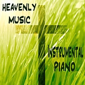 Play & Download Heavenly Music: Instrumental Piano by The O'Neill Brothers Group | Napster
