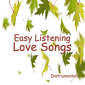Play & Download Easy Listening Love Songs Instrumentals by The O'Neill Brothers Group | Napster