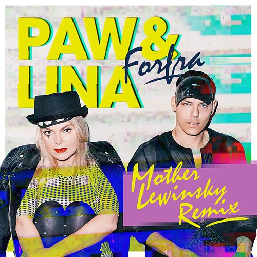 Play & Download Forfra (Mother Lewinsky Remix) by Paw | Napster