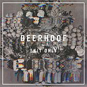 Play & Download Exit Only by Deerhoof | Napster