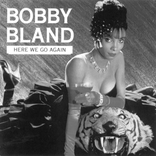 Play & Download Here We Go Again by Bobby Blue Bland | Napster