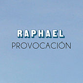 Play & Download Provocación by Raphael | Napster