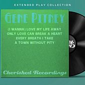 Gene Pitney: The Extended Play Collection by Gene Pitney