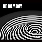 Play & Download Dose by Dr Bombay | Napster