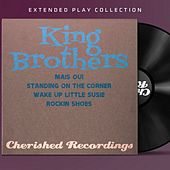 Play & Download The King Brothers: The Extended Play Collection by The King Brothers | Napster