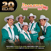 Play & Download 20 Kilates by Los Traileros Del Norte | Napster
