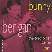 The Pied Piper (1934-40) by Bunny Berigan