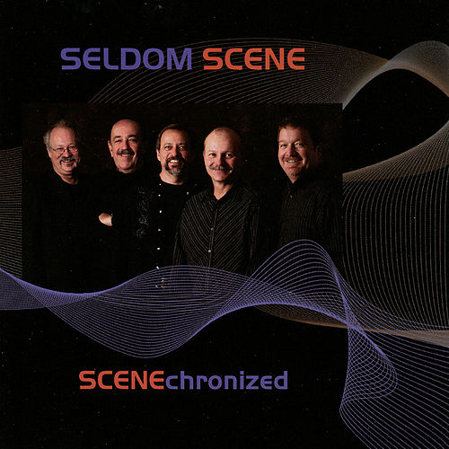 Play & Download Scenechronized by The Seldom Scene | Napster