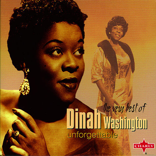 Play & Download Unforgettable by Dinah Washington | Napster