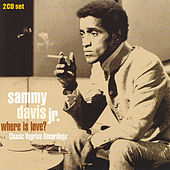 Play & Download Where Is Love? CD 1 by Sammy Davis, Jr. | Napster