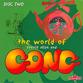 Play & Download The World Of Daevid Allen And Gong CD2 by Various Artists | Napster
