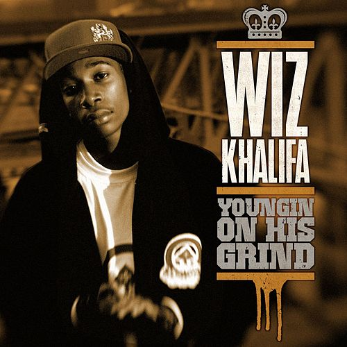 Youngin On His Grind by Wiz Khalifa