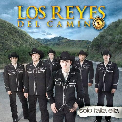 Sólo Falta Ella by Los Reyes Del Camino