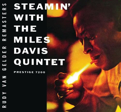 Play & Download Steamin' [Rudy Van Gelder edition] by Miles Davis | Napster