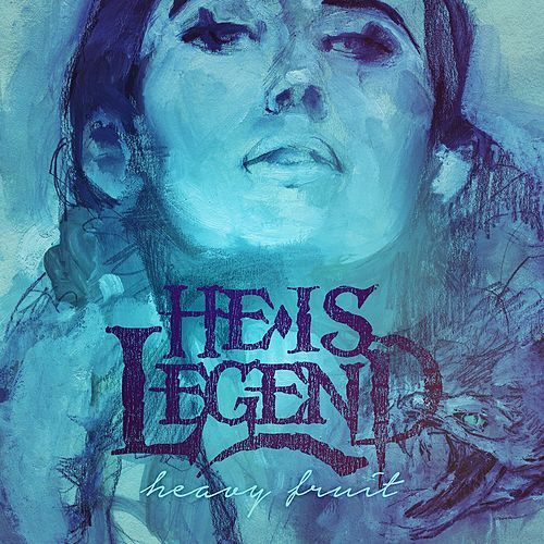 Play & Download Heavy Fruit by He Is Legend | Napster