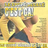 Play & Download Le coupé décalé c'est ça ! by Various Artists | Napster