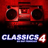 Play & Download Classics du rap français, vol. 4 by Various Artists | Napster