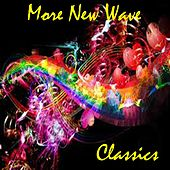 Play & Download More New Wave Classics by Various Artists | Napster