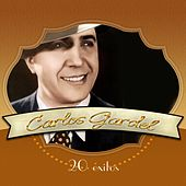 Play & Download Carlos Gardél: 20 Éxitos by Carlos Gardel | Napster